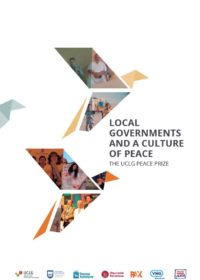 Local Governments and a Culture of Peace – the UCLG Peace Prize publication 2021